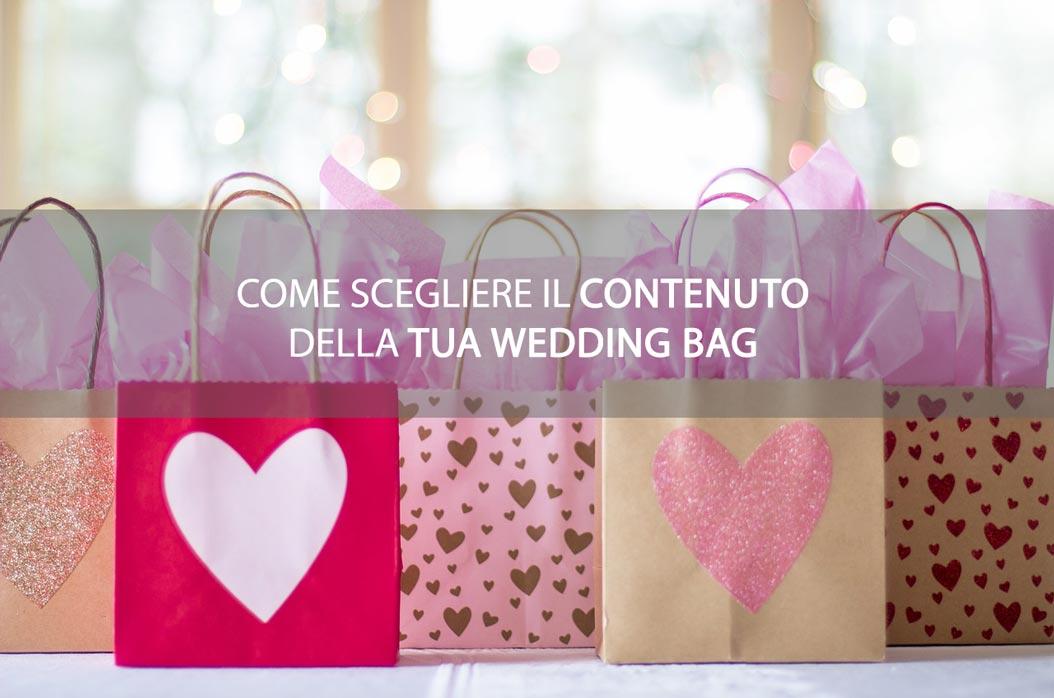 come scegliere il contenuto della tua wedding bag