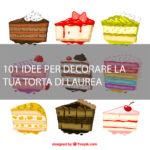 idee per torte di laurea decorate