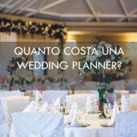 QUANTO COSTA UNA WEDDING PLANNER? TARIFFE E PREZZI