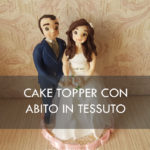 cake topper sposa tessuto