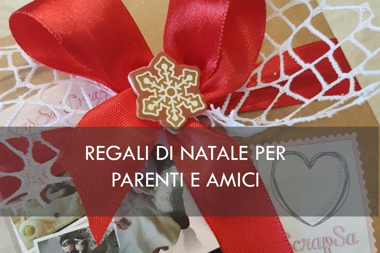 Idee Regalo Di Natale Per Una Famiglia.Regali Di Natale Per Famiglia Parenti E Amici Scrapsa